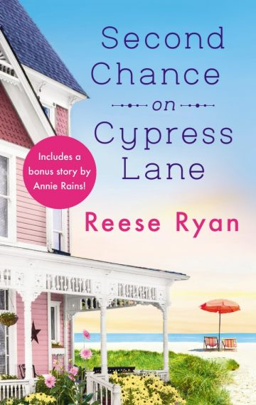 Reese Ryan's SECOND CHANCE ON CYPRESS LANE