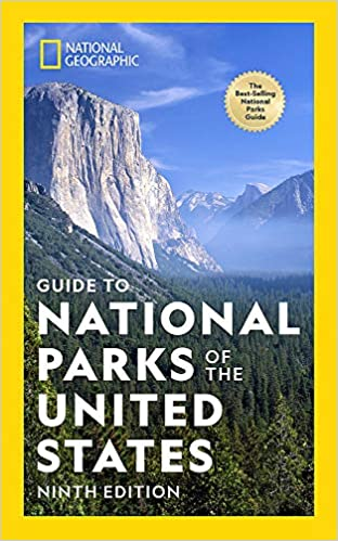 National Geographic's GUIDE TO NATIONAL PARKS OF THE UNITED STATES, NINTH EDITION