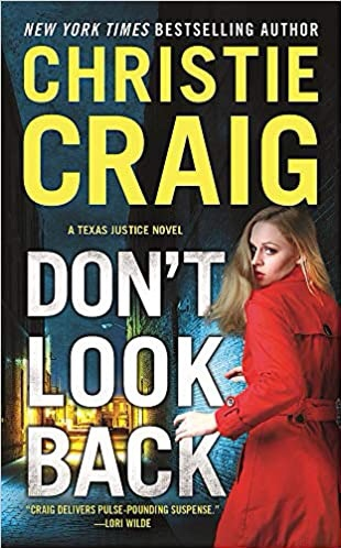 Christie Craig's DON'T LOOK BACK