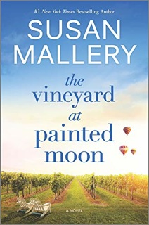Susan Mallery's THE VINEYARD AT PAINTED MOON