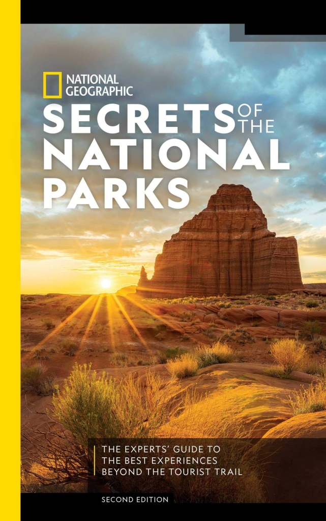 National Geographic's SECRETS OF THE NATIONAL PARKS, SECOND EDITION