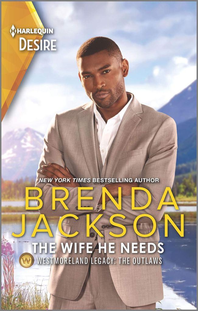 Brenda Jackson's THE WIFE HE NEEDS