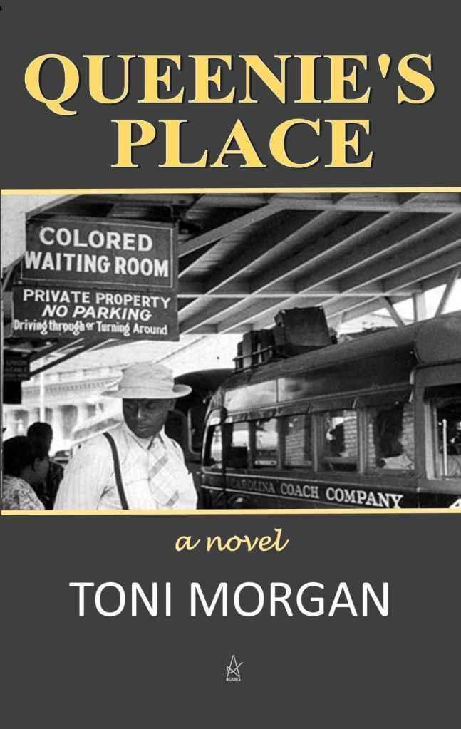 Toni Morgan's QUEENIE'S PLACE