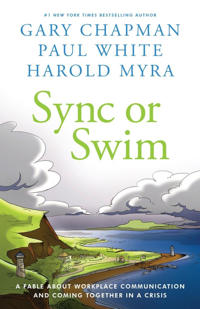 Gary Chapman, Paul White, and Harold Myra's SYNC OR SWIM
