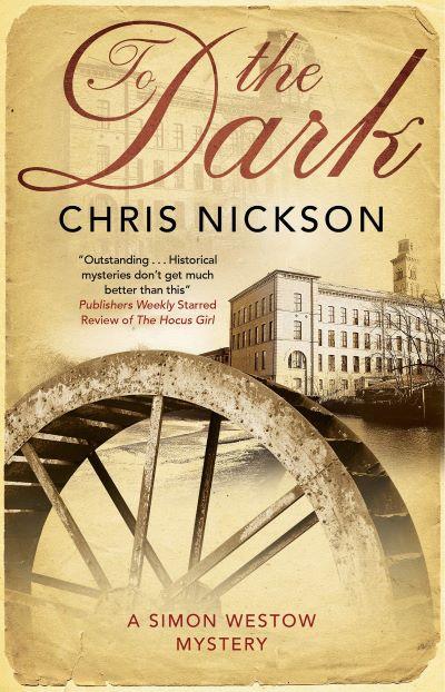 Chris Nickson's TO THE DARK