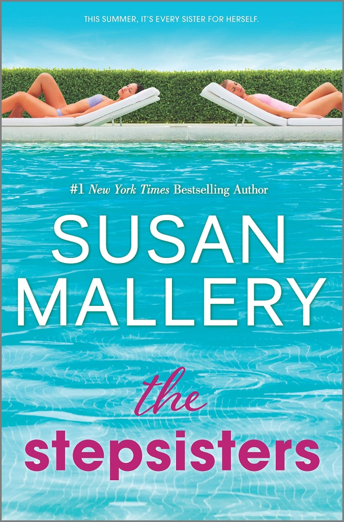 Susan Mallery's THE STEPSISTERS