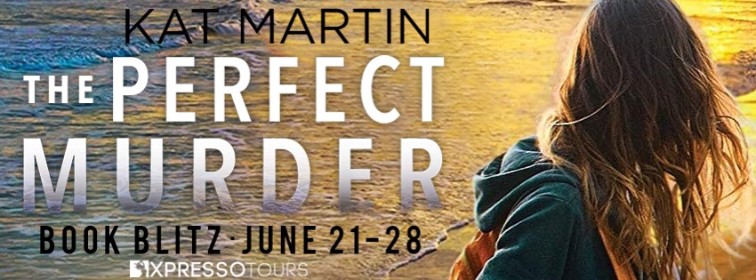 Kat Martin's THE PERFECT MURDER Book Blitz from Xpresso Tours