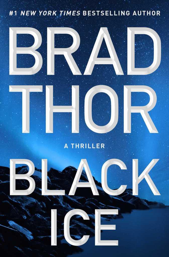 Brad Thor's BLACK ICE