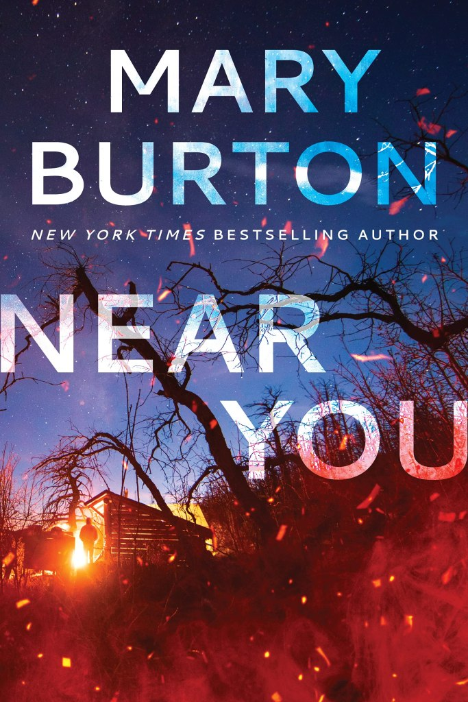 Mary Burton's NEAR YOU