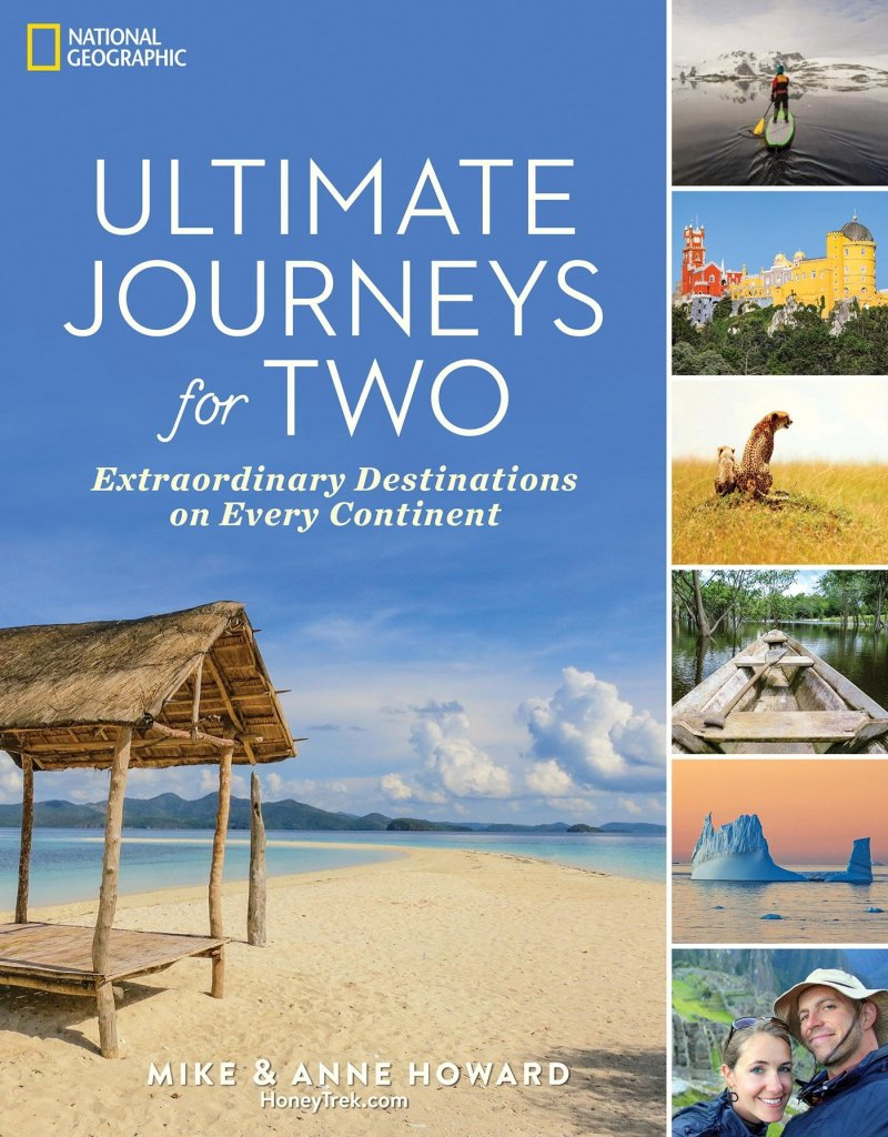 Mike and Anne Howard's ULTIMATE JOURNEYS FOR TWO